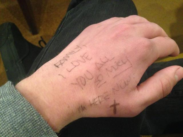 He wrote a note to his family on his hand in case they found his body